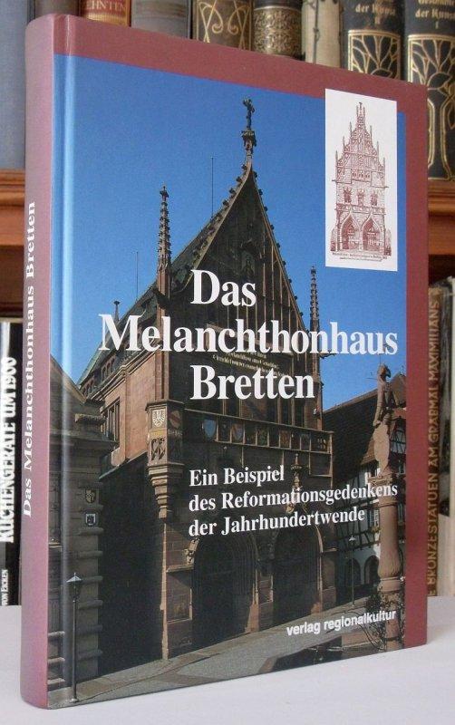 Baden kirche reformation melanchthon haus bretten architektur denkmal buch 1997 ebay - Gartenbau bretten ...