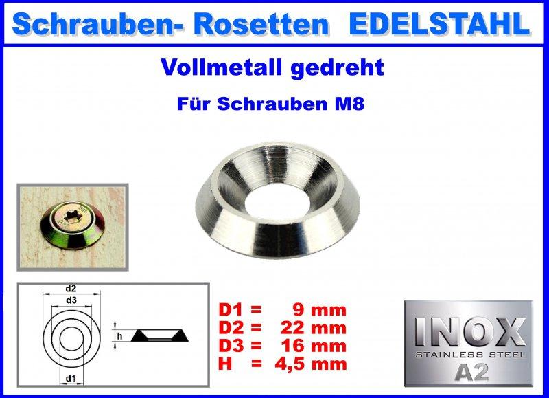 Unterlegscheibe Senkkopfschraube Edelstahl V2A Vollmetall Rosette M8 22//9mm